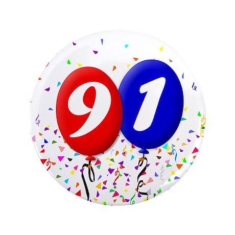 """91st Birthday 3.5"""" Button"""
