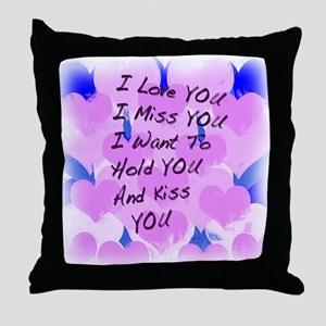 I LOVE U I MISS U Throw Pillow
