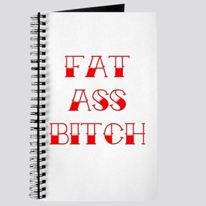 Fat Ass Bitch Journal