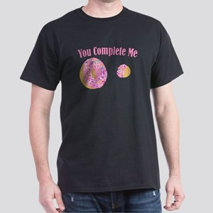 You Complete Me Dark T-Shirt