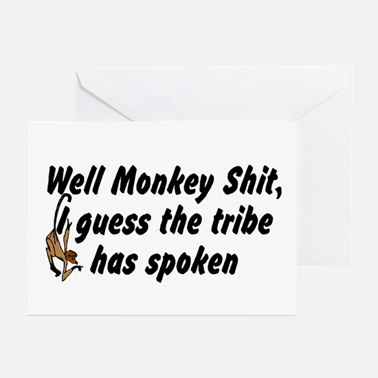 Well Monkey Shit I guess the  Greeting Cards (Pack