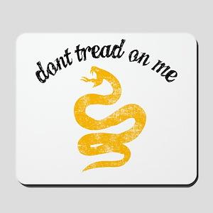 Don't Tread Grunge Mousepad