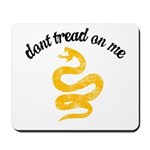 Don't Tread Grunge Mousepad