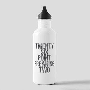 Twenty six point freaking two Stainless Water Bott