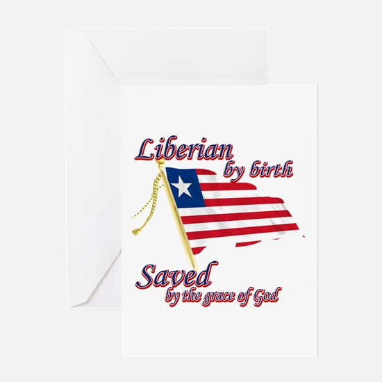 Liberian by birth Greeting Card