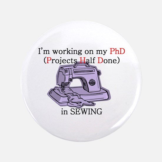 """Sewing (projects half done) P 3.5"""" Button"""