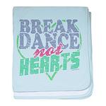 Break Dance not Hearts baby blanket