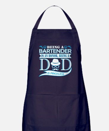 Being Bartender Is Honor Being Dad Pr Apron (dark)
