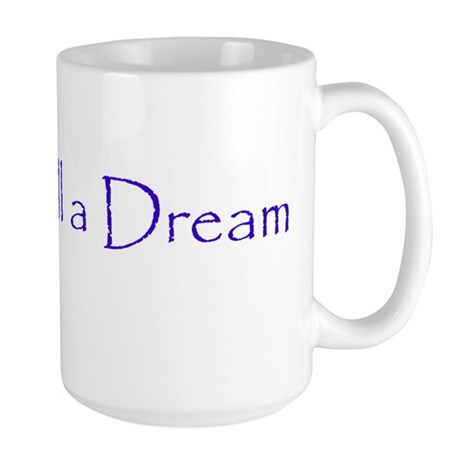 This is All a Dream Large Mug