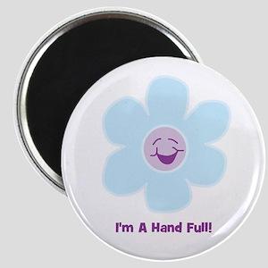 """I'm A Hand Full! 2.25"""" Magnet (10 pack)"""
