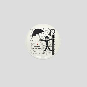 'Singing in the Rain' Mini Button