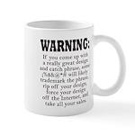 I Do Dumb Things Mug