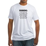 I Do Dumb Things Fitted T-Shirt
