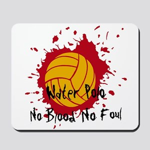 No Blood No Foul Mousepad