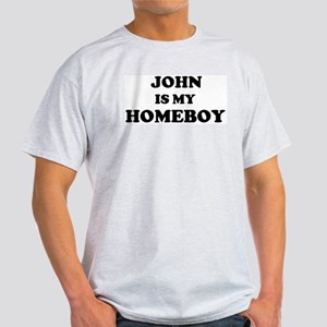 John Is My Homeboy Ash Grey T-Shirt