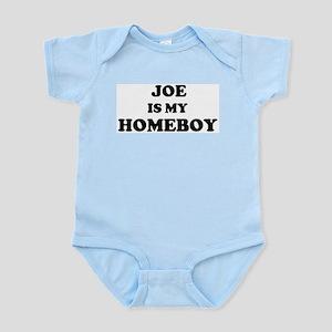 Joe Is My Homeboy Infant Creeper
