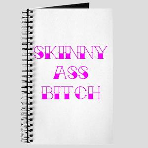 Skinny Ass Bitch Journal