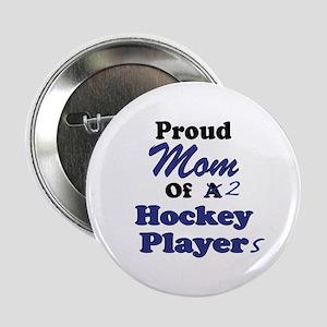 Mom 2 Hockey Players Button