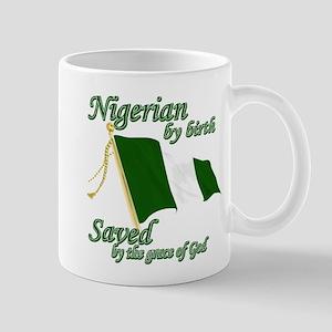 Nigerian by birth Mug
