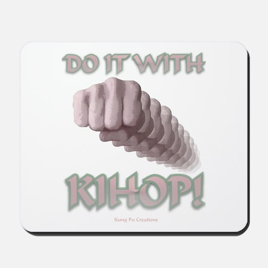 With Kihop Fist Mousepad