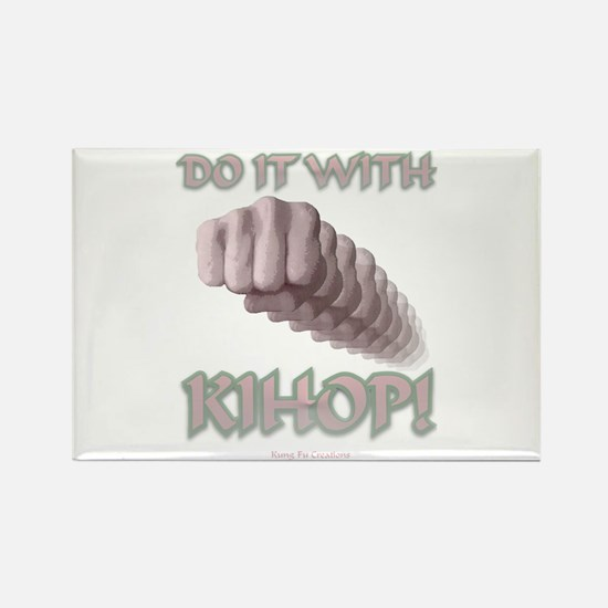 With Kihop Fist Rectangle Magnet