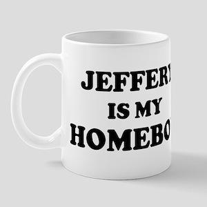 Jeffery Is My Homeboy Mug