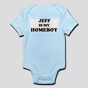Jeff Is My Homeboy Infant Creeper