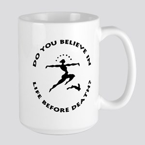 Do You Believe In Life Before Death? (mug)