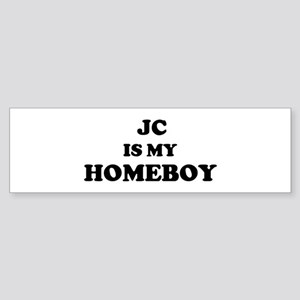 Jc Is My Homeboy Bumper Sticker