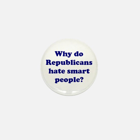 Why Hate Smart People? Mini Button