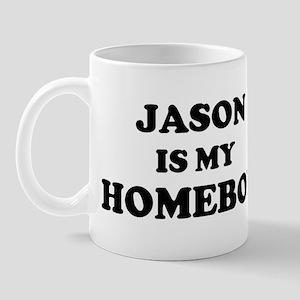 Jason Is My Homeboy Mug