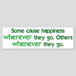 Causing Happiness Sticker (Bumper)