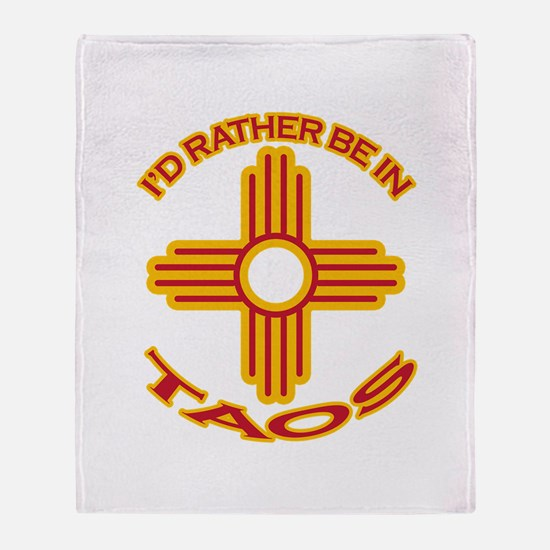 I'd Rather Be In Taos Throw Blanket