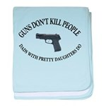 Guns Don't Kill People baby blanket