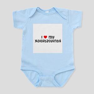 I * my Xoloitzcuintli  Infant Creeper