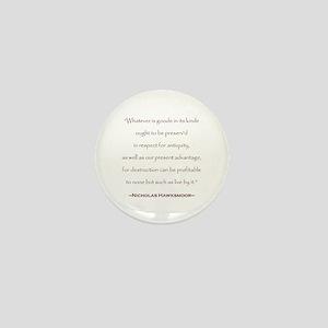 Nicholas Hawksmoor Preservation Quote Mini Button