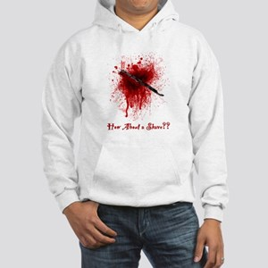 Hooded Sweatshirt- How about a Shave?