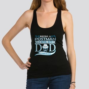 Being Postman Is Honor Being Dad Priceles Tank Top