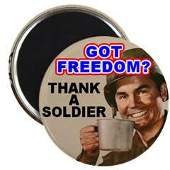 Got Freedom? Thank A Soldier 2.25