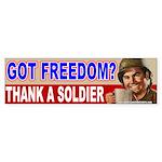 Got Freedom? Thank A Soldier Bumper Sticker