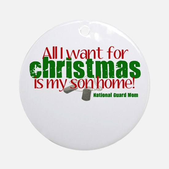 All I want Son NG Mom Ornament (Round)