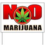 NO marijuana Yard Sign