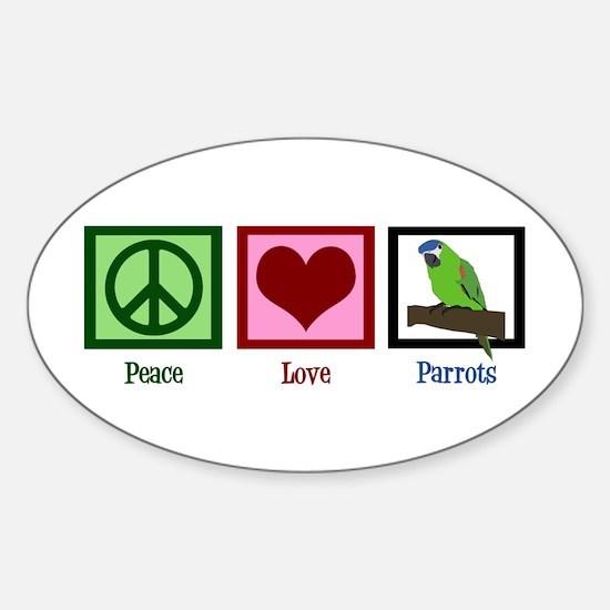 Peace Love Parrots Sticker (Oval)