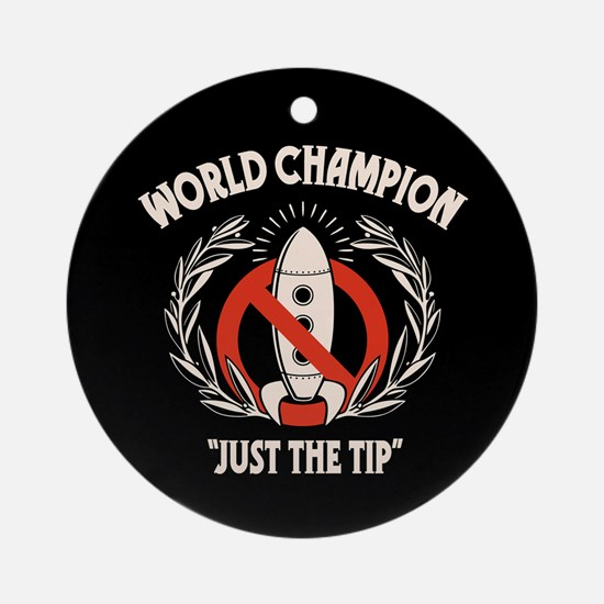 Just the Tip! Ornament (Round)