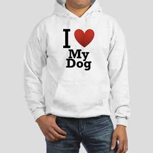 I Love My Dog Hooded Sweatshirt