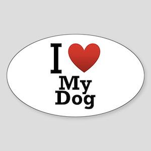 I Love My Dog Sticker (Oval)