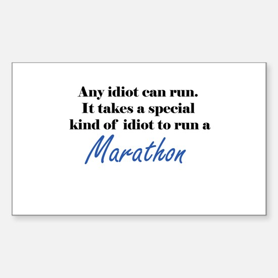 Idiot to run marathon Sticker (Rectangle)