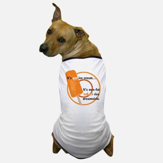 Tofutti Rice Dreamsicle Dog T-Shirt