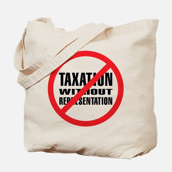 No Taxation without Represent Tote Bag