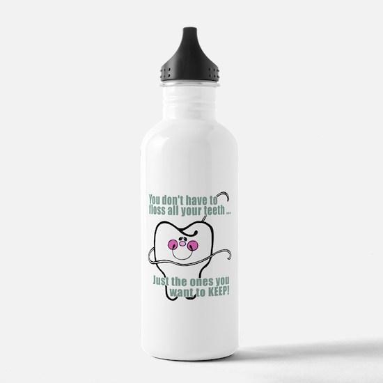 Keep Flossing! Dentist Water Bottle